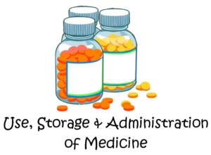 procedures of the receipt storage and administration of medicines Administration of medications in schools  safe receipt and storage of students  procedures for recording the administration of either routine.