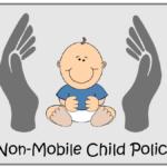 Non-Mobile Child Policy