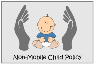 Non-Mobile Child Policy
