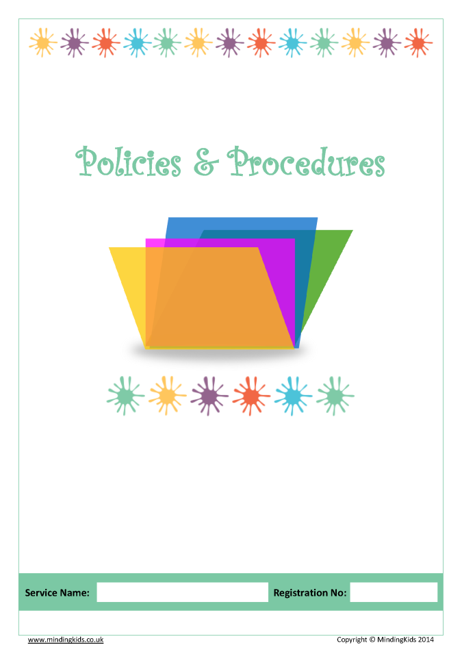 childminding policies safeguarding accident illness Our policies and procedures pack contains all the ready made policies you'll need you can also buy them individually or write your own  safeguarding children .