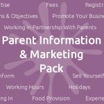 Parent Information & Marketing Pack
