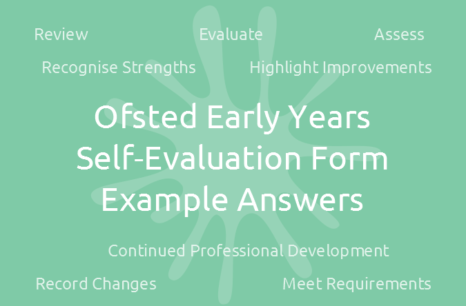 Early Years Self Evaluation Form - EXAMPLE Answers