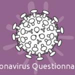 Coronavirus Questionnaires