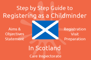 Guide to Registering as a Childminder in Scotland